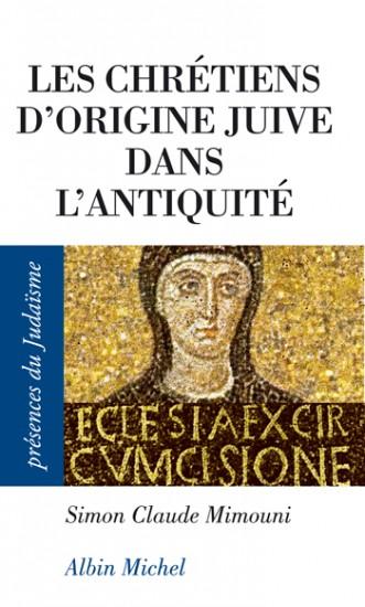 Les chrétiens d'origine juive dans l'antiquité